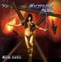 Mystery Blue - Metal Slaves