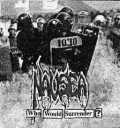 Nausea - Who Would Surrender?