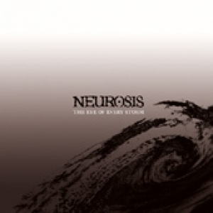Neurosis - The Eye of Every Storm