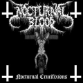Nocturnal Blood - Nocturnal Crucifixions