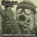 Nocturnal Fear - Sterilize And Exterminate