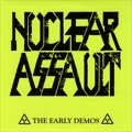 Nuclear Assault - The Early Demos