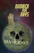 Number Our Days - Mass Grave