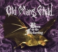 Old Man's Child - Born Of The Filckering