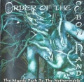 Order Of The Ebon Hand - The Mystic Path to a Netherworld