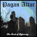 Pagan Altar - The Lords Of Hypocrisy