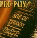 Pro-Pain - Age Of Tyranny - The Tenth Crusade
