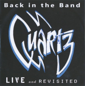 Quartz - Live and Revisited