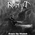 Ravencult - Despise The Blindfold