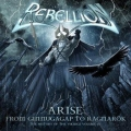 Rebellion - Arise: From Ginnungagap To Ragnarok - History Of The Vikings Pt. III