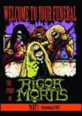 Rigor Mortis - Welcome to Your Funeral