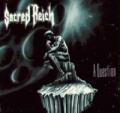 Sacred Reich - A Question
