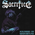 Sacrifice - Soldiers Of Misfortune