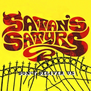 Satan' s Satyrs - Don't Deliver Us