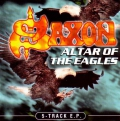 Saxon - Altar Of The Eagles