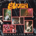 Saxon - Do It All for You