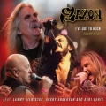 Saxon - I've Got to Rock (to Stay Alive)