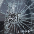 Scarlet Anger - Stupid Boy