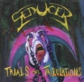 Seducer - Trials and Tribulations