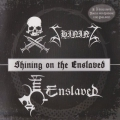 Shining - Shining on the Enslaved