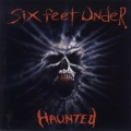 Six Feet Under - The Haunted