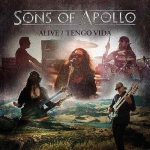 Sons of Apollo - Alive / Tengo Vida