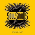 Soul SirkUS - World Play (re-issue)