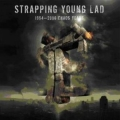 Strapping Young Lad - 1994 - 2006 Chaos Years