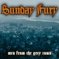 Sunday Fury - Men From The Grey Town