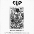 Supuration - Supuration ultimate session 1992-1993 (official bootleg #14)