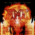 TNT - All the Way to the Sun