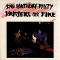 The Birthday Party - Prayers on Fire