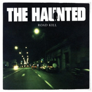 The Haunted - Road kill