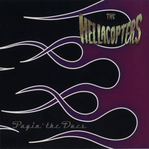 The Hellacopters - Payin The Dues