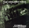 The Project Hate MCMXCIX - Cyber Sonic Super Christ