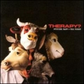 Therapy? - Suicide Pact-You First
