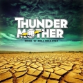 Thundermother - Rock 'n' Roll Disaster