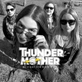 Thundermother - We Fight For Rock N Roll