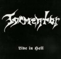 Tormentor - Live in Hell