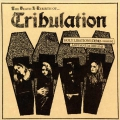 Tribulation - The Death & Rebirth of…