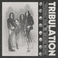 Tribulation - Waiting for the Death Blow
