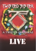 Twisted Sister - A Twisted Christmas - Live