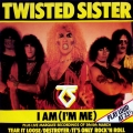 Twisted Sister - I Am (I'm Me) (12\