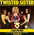 Twisted Sister - I Am (I'm Me) (7\