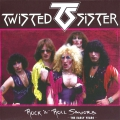 Twisted Sister - Rock 'N' Roll Saviors (The Early Years)