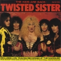 Twisted Sister - The Kids are Back 12\
