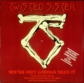 Twisted Sister - We're Not Gonna Take It (12\