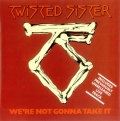 Twisted Sister - We're Not Gonna Take It (7\