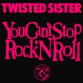 Twisted Sister - You Can't Stop Rock 'N' Roll (12\