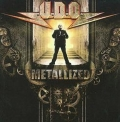 U.D.O. - Metallized - 20 Years of Metal